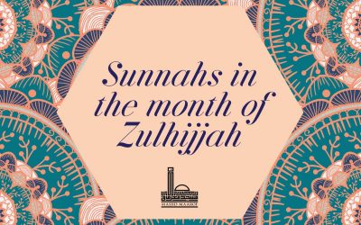 Sunnahs in the month of Zulhijjah